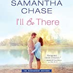I'll Be There: Montgomery Brothers | Samantha Chase