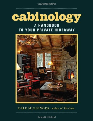Cabinology: A Handbook To Your Private Hideaway front-782258