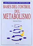 img - for Bases del control del metabolismo book / textbook / text book