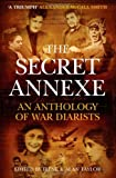 The Secret Annexe: An Anthology of War Diarists (1841956708) by Taylor, Irene