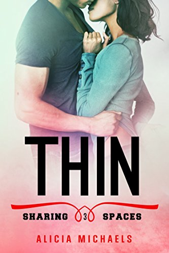 thin-a-new-adult-contemporary-romance-sharing-spaces-book-3-english-edition
