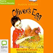Oliver's Egg: Aussie Nibbles | [Meredith Costain]