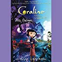 Coraline: An Adventure Too Weird for Words (       UNABRIDGED) by Neil Gaiman Narrated by Dawn French
