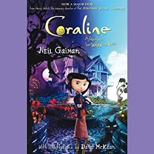 Coraline: An Adventure Too Weird for Words | [Neil Gaiman]