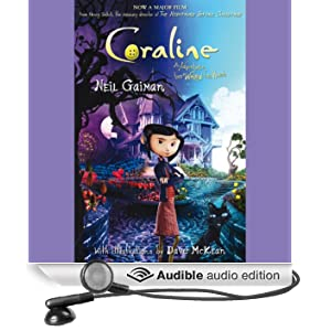 Coraline: An Adventure Too Weird for Words (Unabridged)
