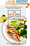 The hCG Diet Quick Start Cookbook: 30...