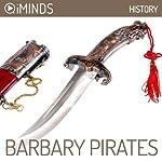 Barbary Pirates: History |  iMinds