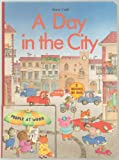 img - for A Day in the City, People At Work (A Small Board Book Die-Cut into a Larger Board Book, 2 Books in One) - Board Book - First Derrydale Books Edition, 1st Printing 1990 (