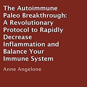 The Autoimmune Paleo Breakthrough Audiobook