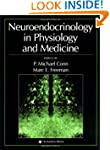 Neuroendocrinology in Physiology and...
