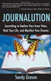 img - for Journalution: Journaling to Awaken Your Inner Voice, Heal Your Life and Manifest Your Dreams book / textbook / text book