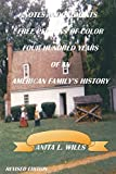 Notes and Documents of Free Persons of Color Four Hundred Years of an American Family's History, Revised Edition