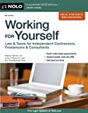 Working for Yourself: Law & Taxes for Independent...