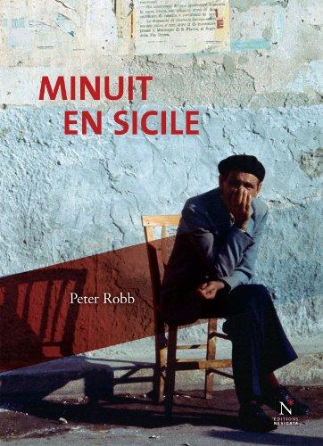 Peter Robb  Anne-Marie Bodart - Minuit en Sicile
