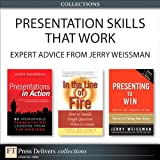 img - for Presentation Skills That Work: Expert Advice from Jerry Weissman (Collection) (FT Press Delivers Collections) book / textbook / text book