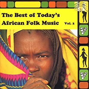 best of todays african folk