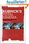 Kubrick's Total Cinema: Philosophical...
