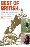 Best of British: Cinema and Society from 1930 to Present: Cinema and Society from 1930 to the Present