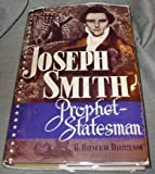 Joseph Smith Prophet-Statesman; Readings in American Political Thought