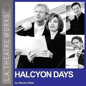 Halcyon Days | [Steven Dietz]