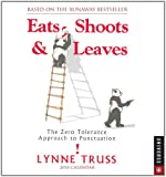 Eats, Shoots & Leaves 2014 Day-to-Day Calendar: The Zero Tolerance Approach to Punctuation (0789326086) by Truss, Lynne