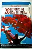 img - for 28 historias de sida en  frica book / textbook / text book