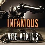 Infamous | Ace Atkins