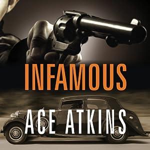 Infamous | [Ace Atkins]