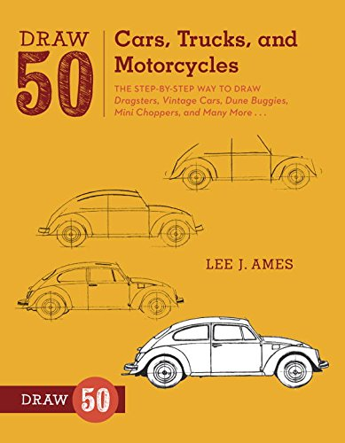Draw 50 Cars, Trucks, and Motorcycles: The Step-by-Step Way to Draw Dragsters, Vintage Cars, Dune Buggies, Mini Choppers, and Many More... (Draw For Beginners compare prices)