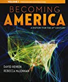 img - for By David Henkin Becoming America, Volume I (1st First Edition) [Paperback] book / textbook / text book