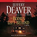 The Bodies Left Behind (       UNABRIDGED) by Jeffery Deaver Narrated by Holter Graham