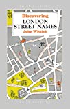 img - for Discovering London Street Names (Shire Discovering) book / textbook / text book