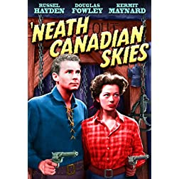 Neath Canadian Skies