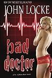 Bad Doctor: a Dr. Gideon Box Novel (Volume 1)