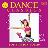 Vol. 10-Dance Classics Pop Edition