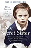img - for My Secret Sister: Jenny Lucas and Helen Edwards' Family Story book / textbook / text book