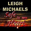 Safe in My Heart (       UNABRIDGED) by Leigh Michaels Narrated by Erin Novotny