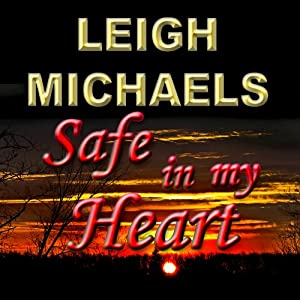 Safe in My Heart Audiobook