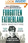 Forgotten Fatherland: The search for...
