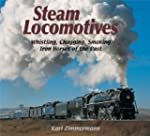 Steam Locomotives: Whistling, Chuggin...