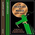 The Golden Age of Murder Hörbuch von Martin Edwards Gesprochen von: Leighton Pugh