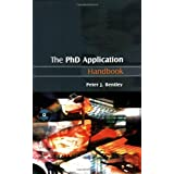 The PhD Application Handbookby Peter J Bentley