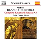 Blasco de Nebra, M.: Complete Keyboard Sonatas, Vol. 3