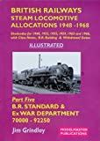 British Railways Steam Locomotive Allocations, 1948-1968: B R  Standard and Austerity Classes Pt  5: B R  Steam Locomotive Shedcodes for 1948, 1952,     1966, Plus Class Notes and Withdrawal Dates