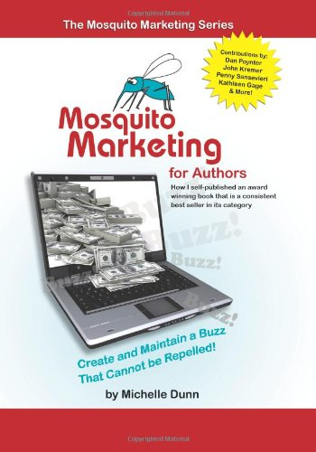 Mosquito Marketing for Authors: How I self-published an award winning book that is a consistent best seller in its category