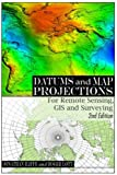 img - for Datums and Map Projections: For Remote Sensing, GIS and Surveying book / textbook / text book