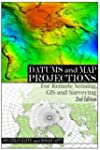 Datums and Map Projections: For Remot...