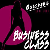 Business Class: Hot and Horny High-Flier Turns Out to be Not so Prim | [Quickies]