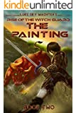 The Painting (Rise of the Witch Guard Book 2) (English Edition)
