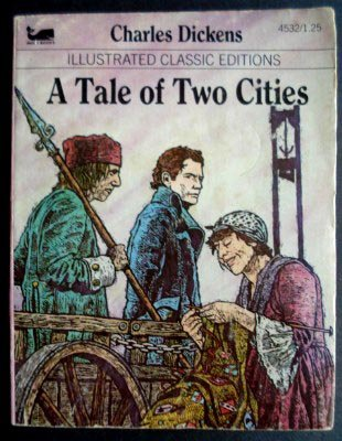 A Tale of Two Cities (Illustrated Classic Editions)
